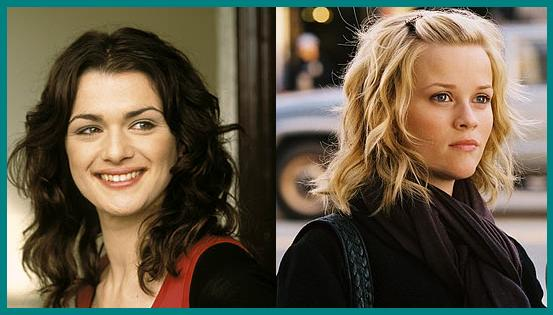 Rachel Weisz, Reese Witherspoon